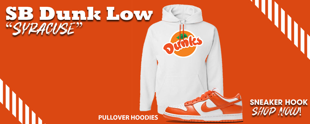 "SB Dunk Low ""Syracuse"" Pullover Hoodies to match Sneakers 