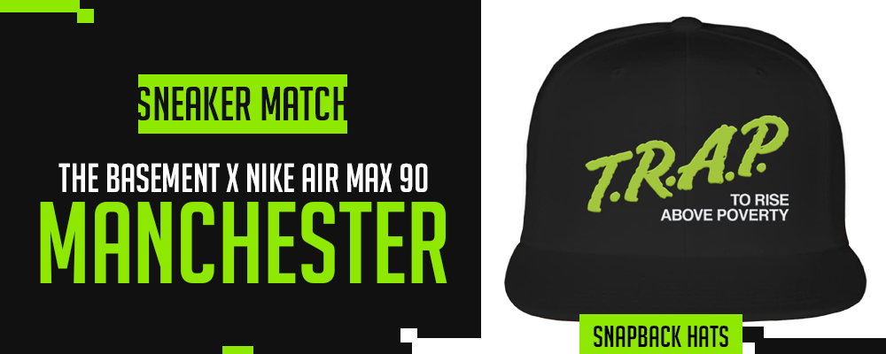The Basement x Nike Air Max 90 Manchester Sneaker Matching Snapback Hat