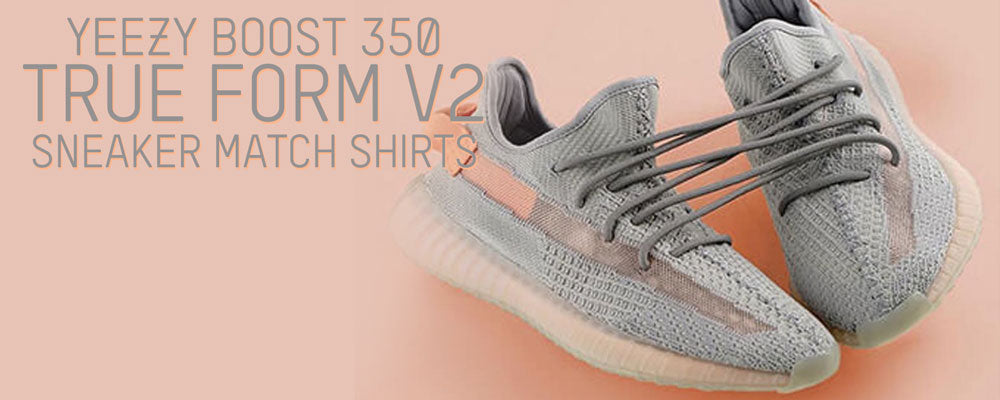 https://www.capswag.com/collections/yeezy-boost-350-true-form-v2-sneaker-matching-t-shirts