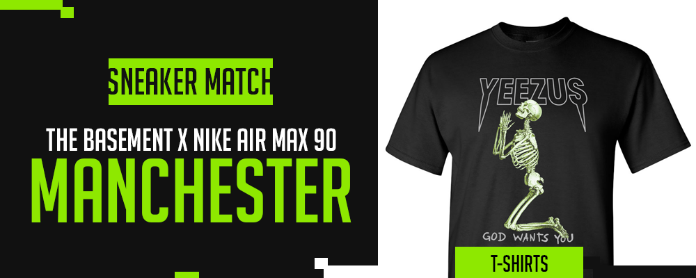 The Basement x Nike Air Max 90 Manchester Sneaker Matching T-Shirts