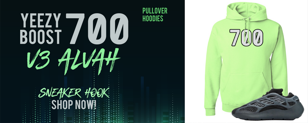 Yeezy Boost 700 V3 Alvah Pullover Hoodies to match Sneakers | Hoodies to match Adidas Yeezy Boost 700 V3 Alvah Shoes