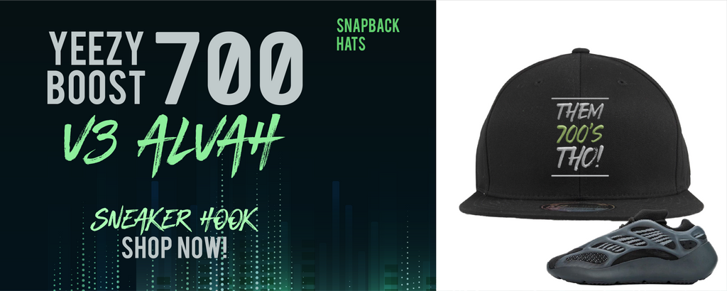 Yeezy Boost 700 V3 Alvah Snapback Hats to match Sneakers | Hats to match Adidas Yeezy Boost 700 V3 Alvah Shoes