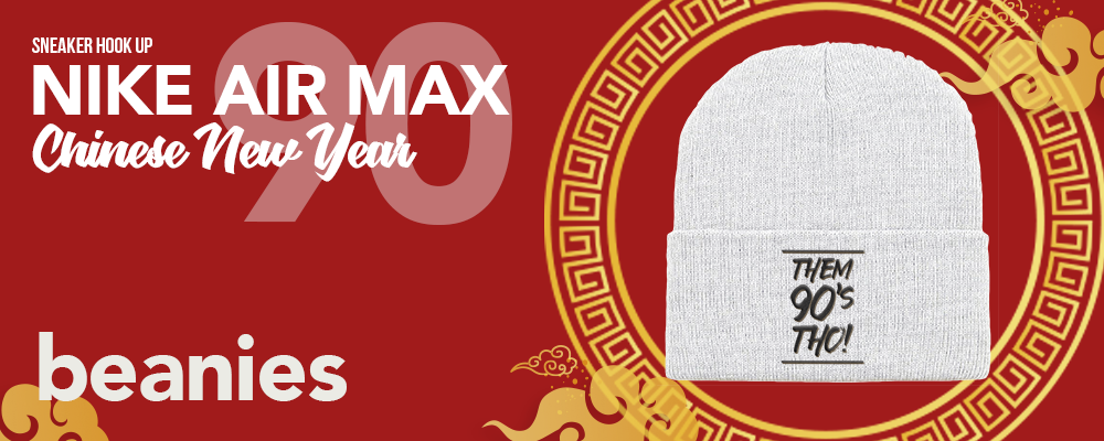 Beanies to match Nike Air Max 90 Chinese New Year 2020 Sneakers