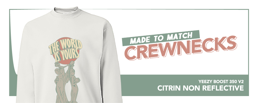 Crewneck Sweatshirts To Match Yeezy Boost 350 V2 Citrin Sneakers