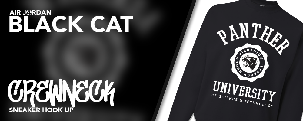 Crewneck Sweatshirts Made to Match Air Jordan 4 Black Cat Sneakers