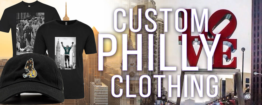 Shop all custom Philadelphia clothing