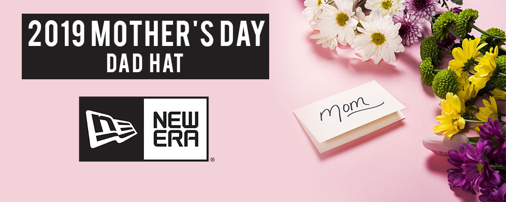 Shop New Era 2019 Mother's Day Dad Hats