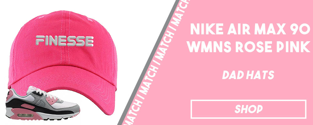 Air Max 90 WMNS Rose Pink   Dad Hats to match sneakers