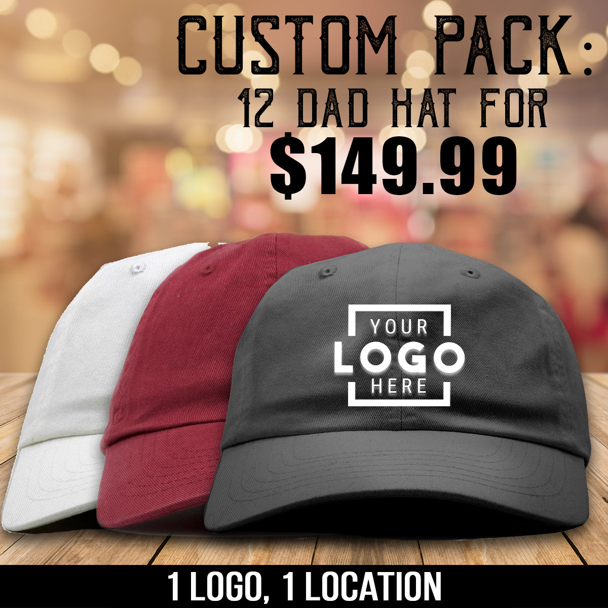 Get 12 custom embroidered dad hats for $149.99