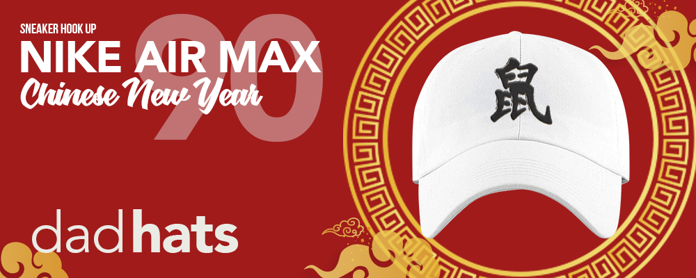 Dad Hats to match Nike Air Max 90 Chinese New Year 2020 Sneakers