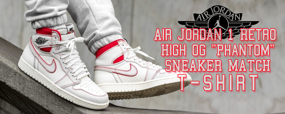 arriving fantastic savings latest discount Air Jordan 1 Retro High OG Phantom Sneaker Matching Clothing ...