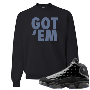 Air Jordan 13 Cap and Gown Sneaker Hook Up Got Em Black Sweater