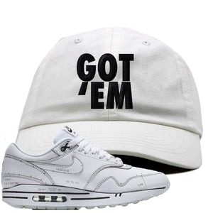 Nike Air Max 1 Sketch to Shelf White Sneaker Hook Up Got Em White Dad Hat