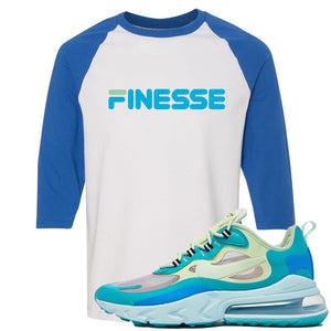 Nike Air Max 270 React Hyper Jade Sneaker Hook Up Finesse White and Blue Raglan T-Shirt