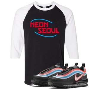 Air Max 97 Neon Seoul Sneaker Hook Up Neon Seoul in English Black and White Ragalan T-Shirt