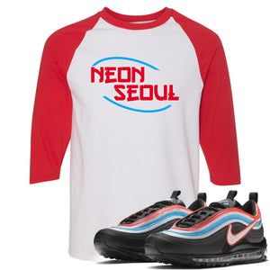 Air Max 97 Neon Seoul Sneaker Hook Up Neon Seoul in English White and Red Ragalan T-Shirt