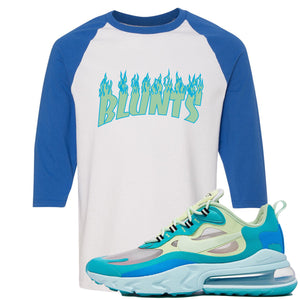 Nike Air Max 270 React Hyper Jade Sneaker Hook Up Blunts White and Blue Raglan T-Shirt