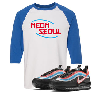 Air Max 97 Neon Seoul Sneaker Hook Up Neon Seoul in English White and Blue Ragalan T-Shirt