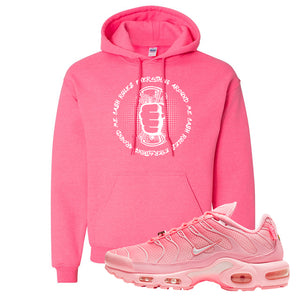 Air Max Plus Atlanta City Special Hoodie | Cash Rules Everything Around Me, Safety Pink