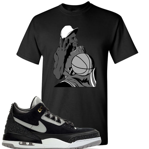 Air Jordan 3 Tinker Black Cement Sneaker Match Jordan Three Fingers Black T-Shirt