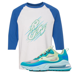 Nike Air Max 270 React Hyper Jade Sneaker Hook Up Run White and Blue Raglan T-Shirt