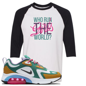 Nike WMNS Air Max 200 Mystic Green Sneaker Hook Up Who Runs The World White and Black Raglan T-Shirt