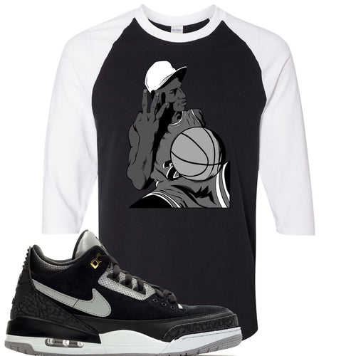 Air Jordan 3 Tinker Black Cement Sneaker Match Jordan Three Fingers Black and White Raglan T-Shirt