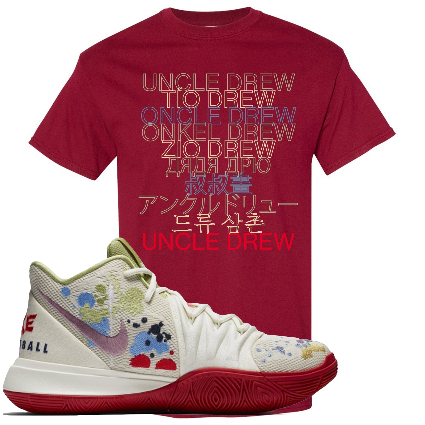 897edcd3b Bandulu x Nike Kyrie 5 Sneaker Match Uncle Drew Multi Language Cardinal Red  T-Shirt