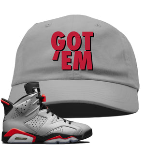Air Jordan 6 Reflections of a Champion Sneaker Hook Up Got Em Gray Dad Hat