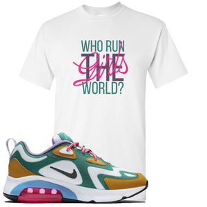 Nike WMNS Air Max 200 Mystic Green Sneaker Hook Up Who Runs The World White T-Shirt