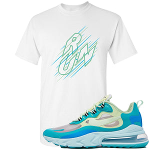 Nike Air Max 270 React Hyper Jade Sneaker Hook Up Run White T-Shirt