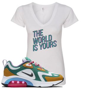 Nike WMNS Air Max 200 Mystic Green Sneaker Hook Up The World Is Yours White Women V-Neck T-Shirt