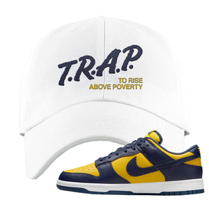 SB Dunk Low Michigan Dad Hat | Trap To Rise Above Poverty, White