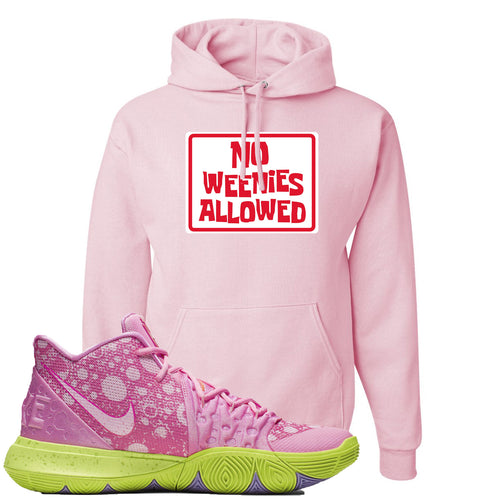 Spongebob Squarepants x Nike Kyrie 5 Patrick Star Sneaker Match No Weenies Allowed Light Pink Hoodie