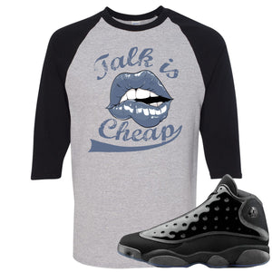 Air Jordan 13 Cap and Gown Sneaker Hook Up Talk is Cheap Black and Sports Grey Ragalan T-Shirt