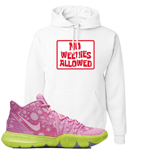 Spongebob Squarepants x Nike Kyrie 5 Patrick Star Sneaker Match No Weenies Allowed White Hoodie