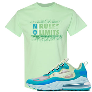 Nike Air Max 270 React Hyper Jade Sneaker Hook Up No Rules No Limit Mint T-Shirt