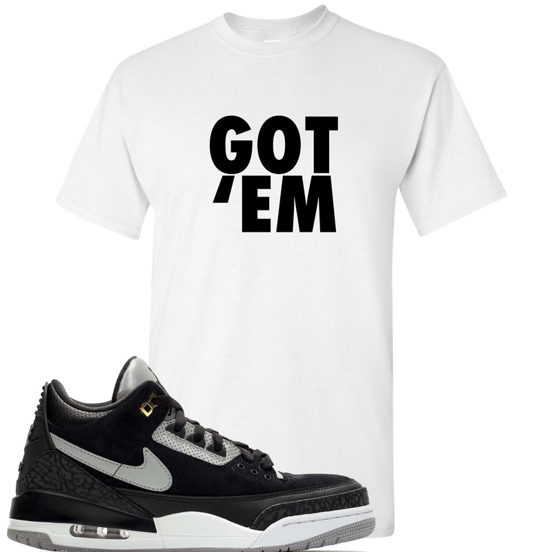 Air Jordan 3 Tinker Black Cement Sneaker Hook Up Got Em White T-Shirt