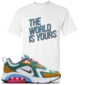 Nike WMNS Air Max 200 Mystic Green Sneaker Hook Up The World Is Yours White T-Shirt