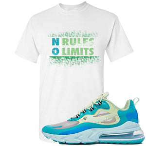 Nike Air Max 270 React Hyper Jade Sneaker Hook Up No Rules No Limit White T-Shirt