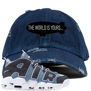 Nike Air More Uptempo Denim Sneaker Hook Up The World is Yours Blimp Denim Distressed Dad Hat