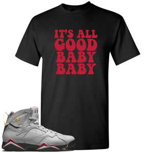 Air Jordan 7 Reflections of a Champion Sneaker Hook Up It's All Good Baby Baby Black T-Shirt