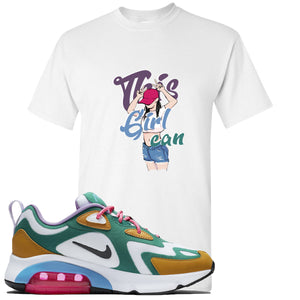 Nike WMNS Air Max 200 Mystic Green Sneaker Hook Up This Girl Can White T-Shirt