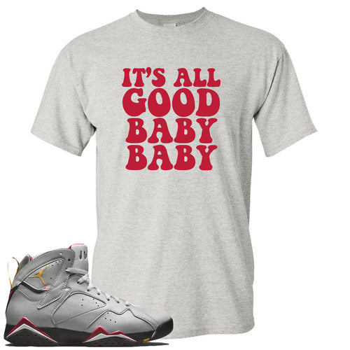 Air Jordan 7 Reflections of a Champion Sneaker Match It's All Good Baby Baby Sports Gray T-Shirt