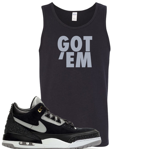 Air Jordan 3 Tinker Black Cement Sneaker Match Got Em Black Mens Tank Top