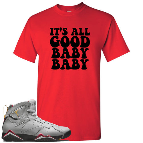Air Jordan 7 Reflections of a Champion Sneaker Match It's All Good Baby Baby Red T-Shirt