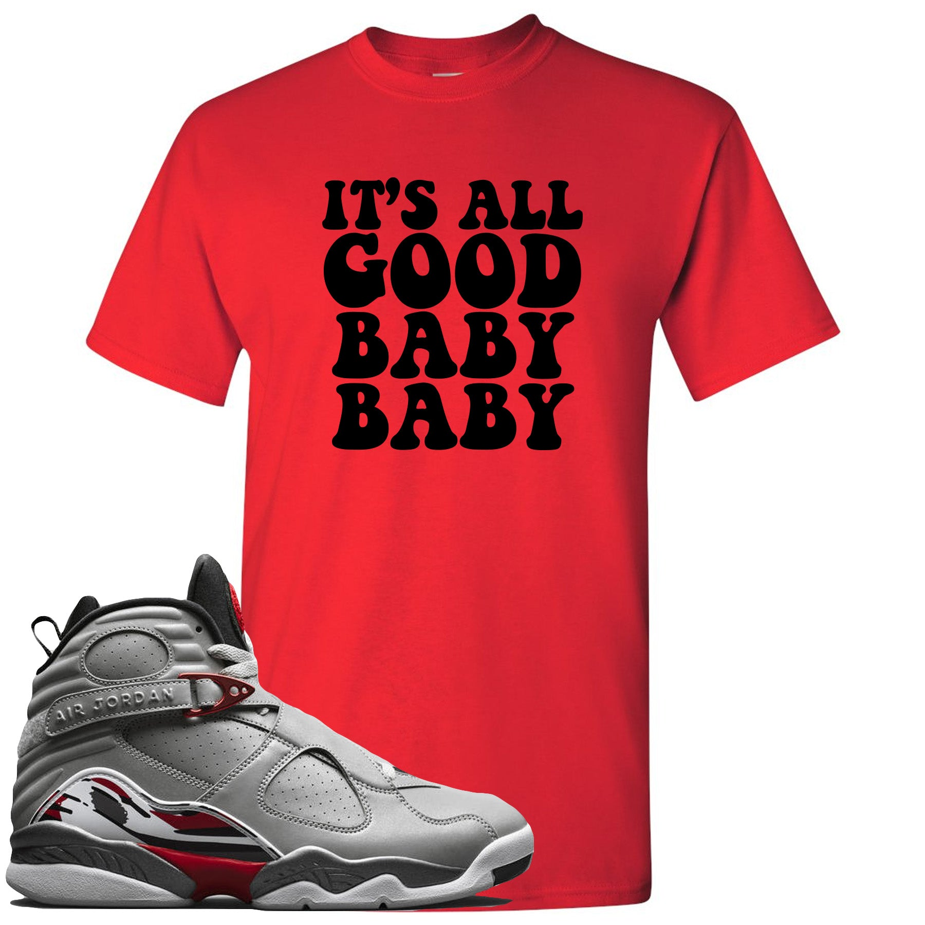 separation shoes 50cca fc9a9 Air Jordan 8 Reflections of a Champion Sneaker Match It's All Good Baby  Baby Red T-Shirt