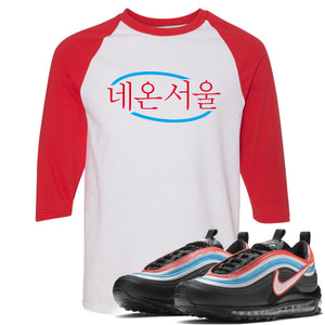 Air Max 97 Neon Seoul Sneaker Hook Up Neon Seoul in Korean White and Red Ragalan T-Shirt