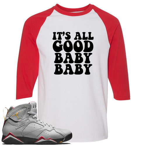 Air Jordan 7 Reflections of a Champion Sneaker Match It's All Good Baby Baby White and Red Raglan T-Shirt