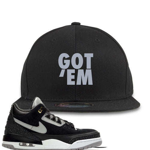 Air Jordan 3 Tinker Black Cement Sneaker Match Got Em Black Snapback